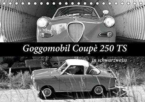 Goggomobil Coupè 250 TS in schwarzweiss (Tischkalender 2019 DIN A5 quer): Vollgas mit 13 PS (Monatskalender, 14 Seiten ) (CALVENDO Mobilitaet)