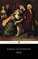 Pamela: Or, Virtue Rewarded (Penguin Classics) by Samuel Richardson(1981-02-26)
