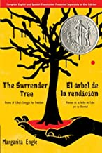 The Surrender Tree/El árbol de la rendición: Poems of Cuba's Struggle for Freedom/Poemas de la Lucha de Cuba por su Libertad