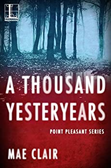 A Thousand Yesteryears (Point Pleasant Book 1) by [Mae Clair]