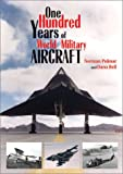 One Hundred Years of World Military Aircraft