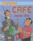 Caméra Café - Agenda 2005