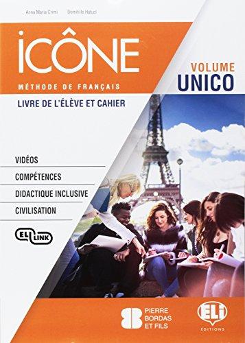 Icône. Corso di lingua francese. Livre élève-Cahier-Grammaire B1. Per le Scuole superiori. Ediz. per la scuola. Con e-book. Con espansione online. Con CD-Audio