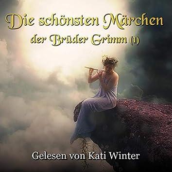 Die schönsten Märchen der Brüder Grimm 1