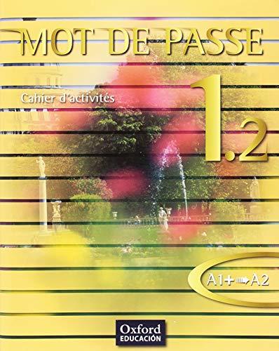 Mot de Passe 1.2 Cahier d'activités