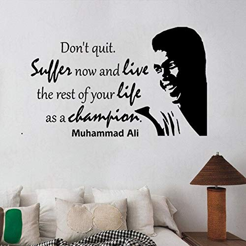 HNXCWR123 Motivational Quotes Muhammad Ali Dont Quote Inspirational Wall Decal Quotes Living Room Bedroom Decor Sticker Mural 42X61CM 622 Black