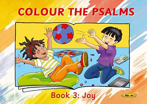 Colour the Psalms Book 3: Joy (Bible Art)