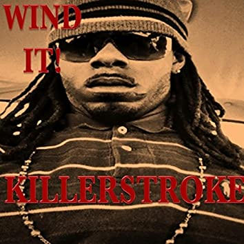 Wind It!