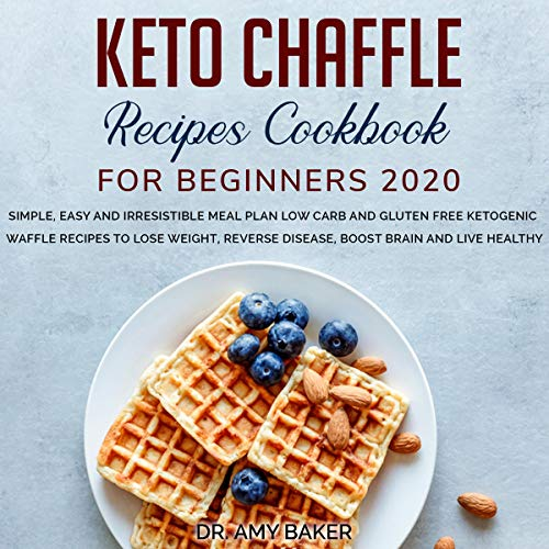 Keto Chaffle Recipes Cookbook for Beginners 2020 Titelbild