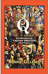 Casting Qs: A Collection of Casting Director Interviews Paperback