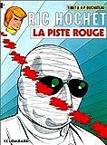 Ric Hochet, tome 24 - La Piste rouge