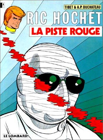 Ric Hochet, tome 24 : La Piste rouge
