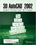 3D AutoCAD 2002 - One Step at A Time