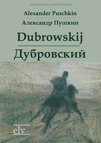 Dubrowskij / Дубровский: zweisprachige Ausgabe
