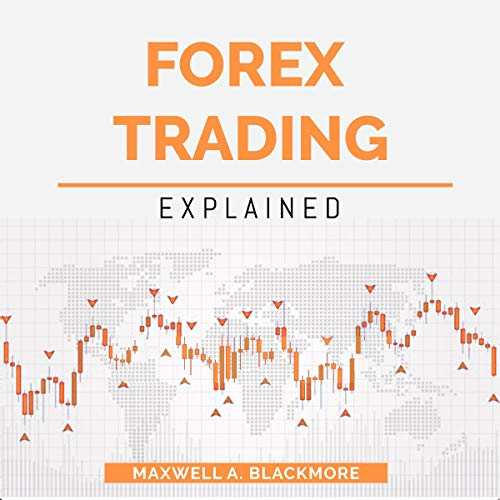 Forex Trading: Explained audiobook cover art