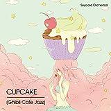 Cupcake (Ghibli Cafe Jazz)