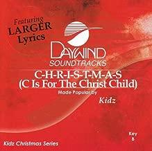 C Is For The Christ Child C-H-R-I-S-T-M-A-S Accompaniment/Performance Track