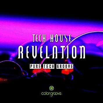 Tech House Revelation (Pure Tech Groove)