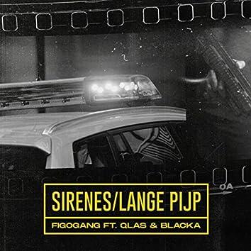 Sirenes/Lange Pijp (feat. Qlas & Blacka)