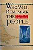 Who Will Remember the People