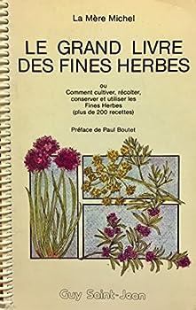 Paperback Grand livre des fines herbes [French] Book