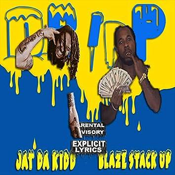 Dripp (feat. Blaze Stack Up)