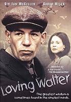 Loving Walter [DVD]