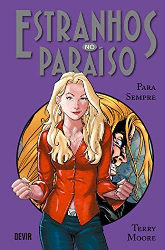 Estranhos no Paraíso - Volume 6: Para Sempre