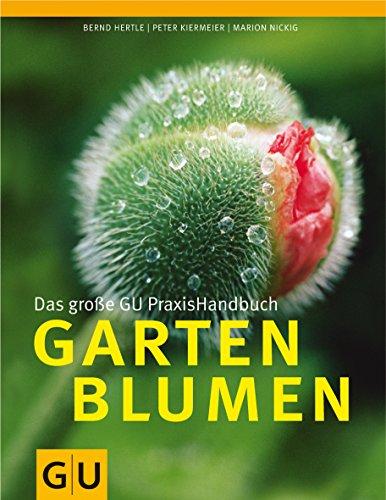 Gartenblumen, Das große GU PraxisHandbuch (GU Garten Extra)