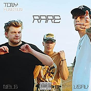 RARE (feat. Nels & Tony Function)