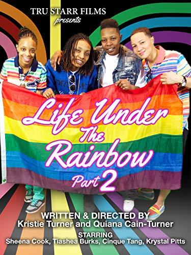 Life Under The Rainbow 2