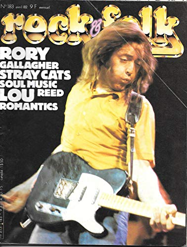 ROCK & FOLK 183 RORY GALLAGHER STRAY CATS SOUL MUSIC LOU REED ROMANTICS