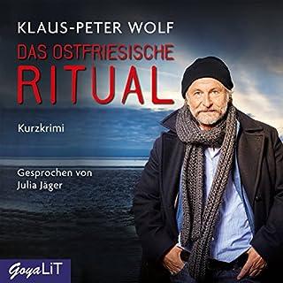 Das ostfriesische Ritual                   Autor:                                                                                                                                 Klaus-Peter Wolf                               Sprecher:                                                                                                                                 Julia Jäger                      Spieldauer: 1 Std. und 29 Min.     12 Bewertungen     Gesamt 4,2