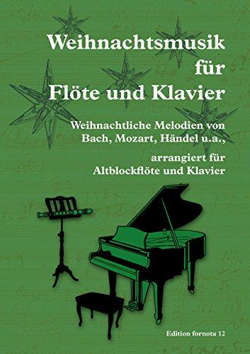 Weihnachtsmusik für Flöte und Klavier, Ef 12