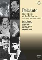 Belcanto: The Tenors of the 78 Era 1 [DVD]