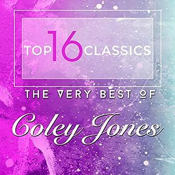 Top 16 Classics - The Very Best of Coley Jones