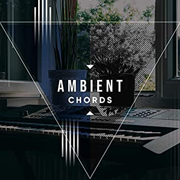 # Ambient Chords