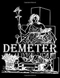 Demeter: Large Sketchbook Multipurpose Blank Notebook for Drawing, Writing, Painting, Doodling, Sketching Paper 300 Pages, 8.5x11 Ancient Greek Mythology Cover Design