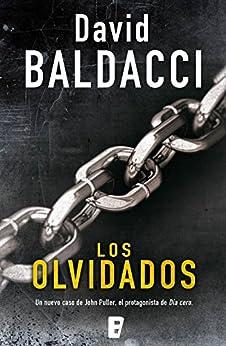 Los olvidados (Serie John Puller 2) (Spanish Edition) by [David Baldacci]