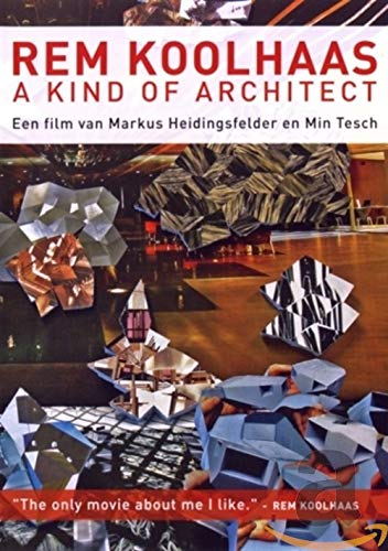 Rem Koolhaas a kind of architect / 7008 / druk 1: een film van Markus Heidingsfelder en Min Tisch