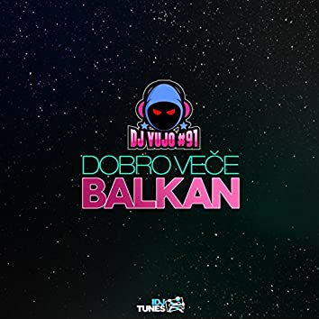Dobro Vece Balkan
