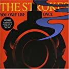 You Only Live Once [Vinyl]