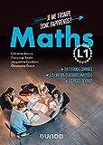 Mathématiques L1 - Je me trompe, donc j'apprends ! Méthodes, astuces et pièges à éviter: Méthodes, astuces et pièges à éviter