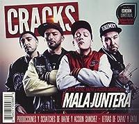 MALA JUNTERA - CRACKS