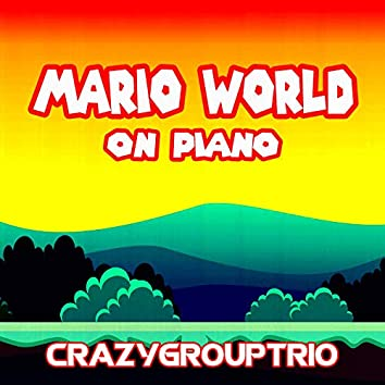 Mario World: On Piano