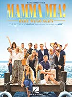 Mamma Mia! Here We Go Again: The Movie Soundtrack Featuring the Songs of ABBA: Piano, Vocal, Guitar