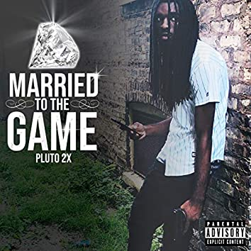 Married to the Game
