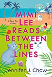 Mimi Lee Reads Between the Lines (A Sassy Cat Mystery)