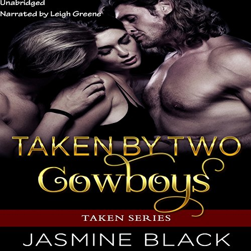 Couverture de Taken by Two Cowboys