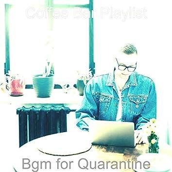 Bgm for Quarantine